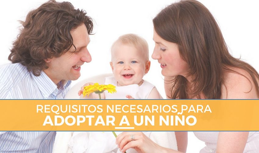 Requisitos para Adoptar a un Niño