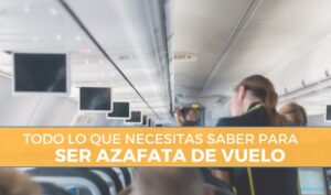 requisitos azafata de vuelo