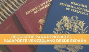 renovación-pasaporte-venezolano-desde-españa