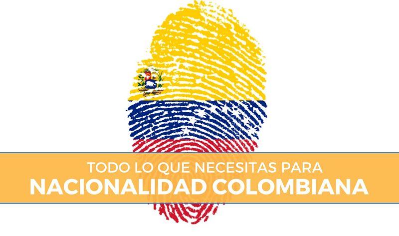 Requisitos Nacionalidad Colombiana