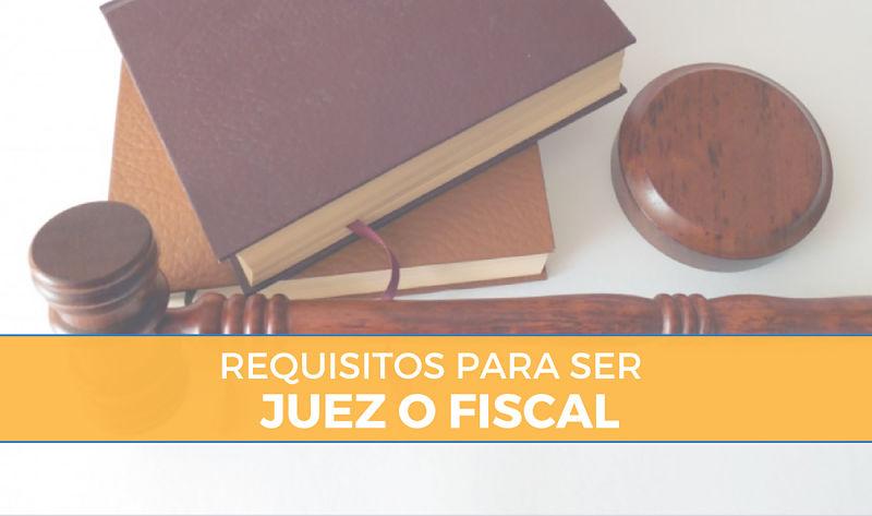 requisitos para ser juez o fiscal en España