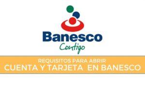 requisitos cuenta de ahorro en Banesco
