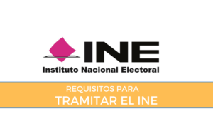 requisitos para tramitar el Ine