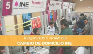 requisitos cambio de domicilio ine