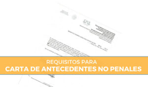 requisitos para sacar carta de antecedentes no penales