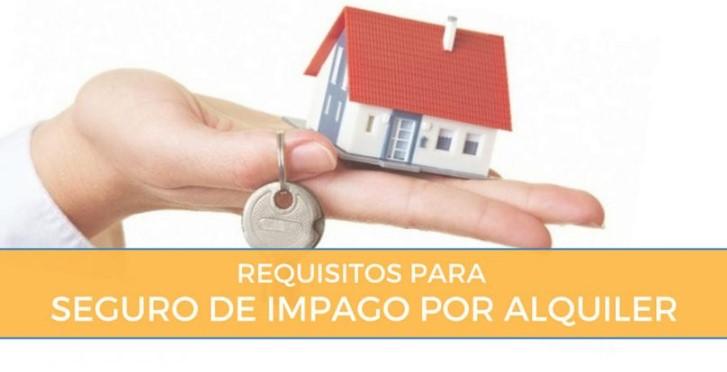Requisitos para seguro de impago por alquiler