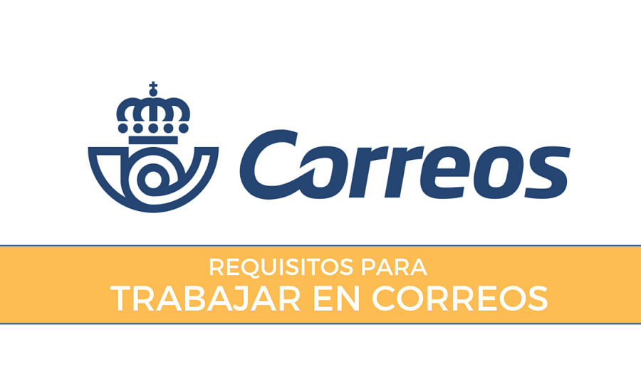 requisitos para oposiciones en correos