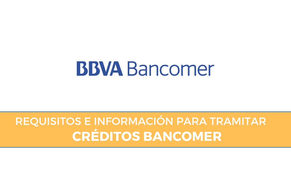 Requisitos para Crédito Bancomer