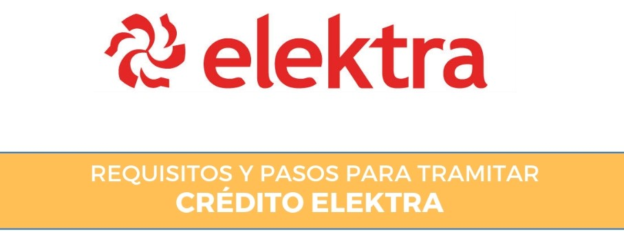 credito elektra requisitos
