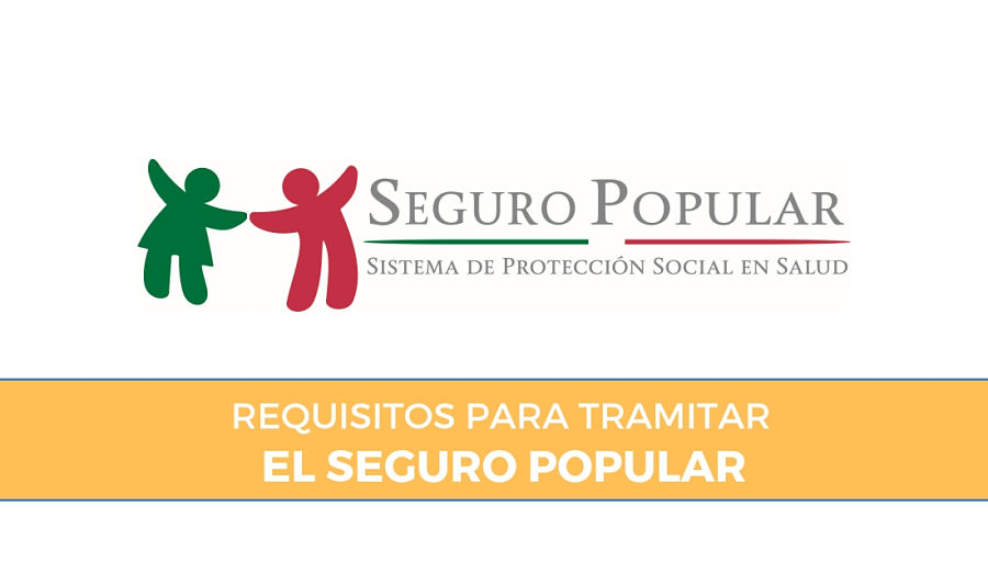 Requisitos para Seguro Popular