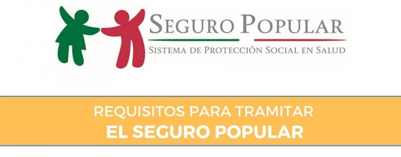requisitos solicitud seguro popular