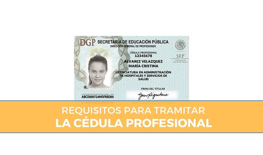 Requisitos para tramite de la Cédula Profesional