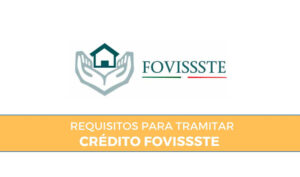 Requisitos para Crédito Fovissste