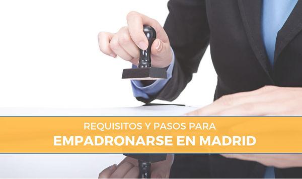 Cómo empadronarse en Madrid: Requisitos y Trámites
