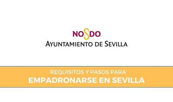 Cómo Empadronarse en Sevilla: Requisitos y Trámites