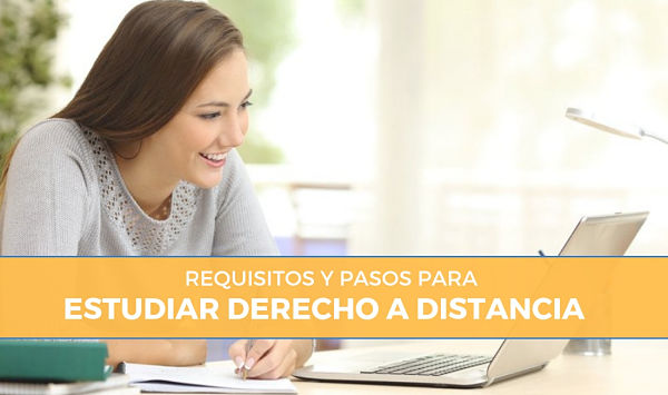 requisitos para estudiar derecho a distancia online