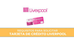 Solicitud Tarjeta de crédito liverpool
