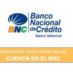 requisitos para abrir cuenta bnc