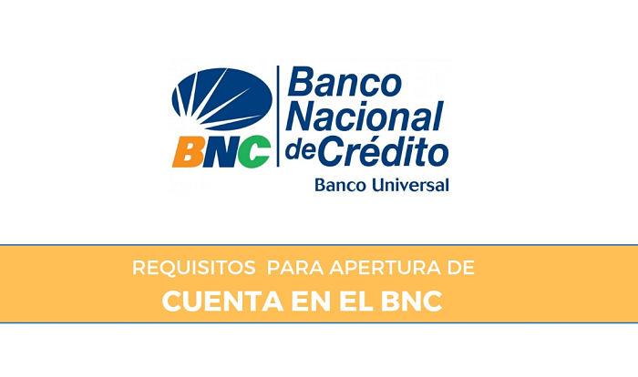 Requisitos para abrir cuenta en el BNC