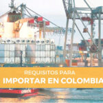 requisitos importar colombia