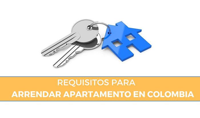 Requisitos para arrendar apartamento en colombia