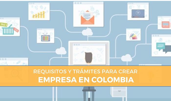 requisitos y trámites para crear empresa en colombia