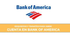 Trámites y Requisitos para cuenta en Bank Of America