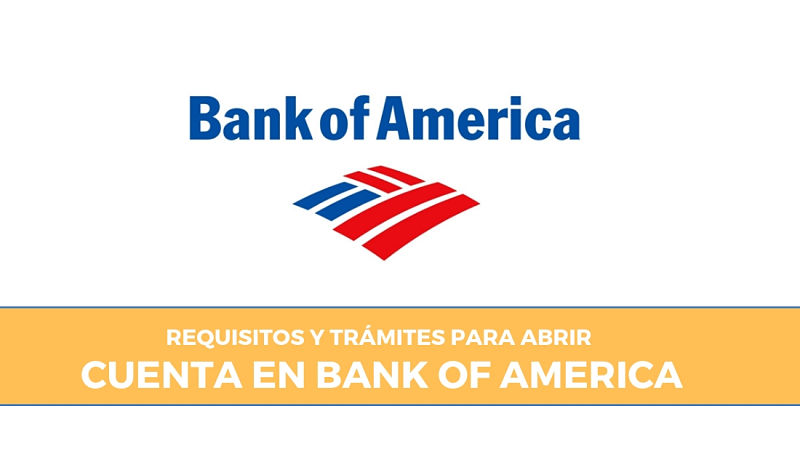 requisitos cuenta bank of america