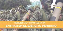 Trámites y requisitos para entrar en el ejército de Perú
