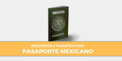 Cuáles son los requisitos y trámites para el pasaporte mexicano