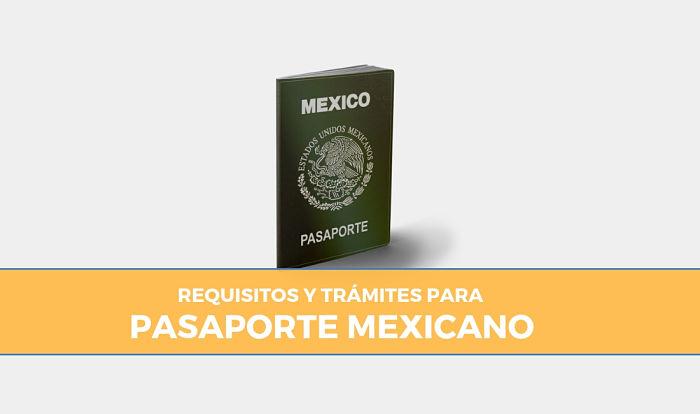 requisitos para el pasaporte en méxico
