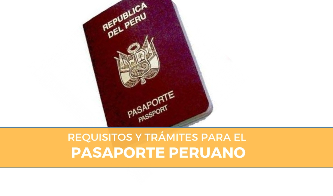 requisitos para el pasaporte en Perú