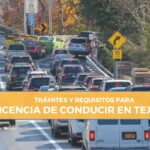 requisitos y tramites para LICENCIA DE CONDUCIR EN TEXAS