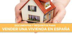 Documentación y requisitos para vender tu casa en España